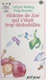 Xavière Gauthier et Evelyne Reberg - Histoire de Zoé qui s'était trop déshabillée.