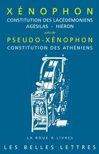 Xénophon - Constitution des Lacédémoniens - Agésilas - Hiéron.