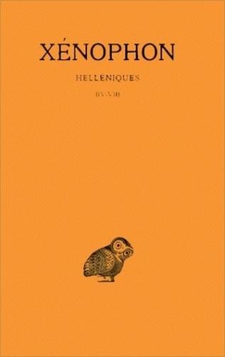 Xénophon - Helléniques - Tome 2, Livres IV-VII.
