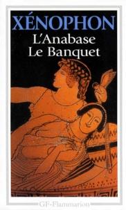 Xénophon - L'anabase. Le banquet.