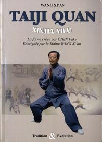Taiji quan style Chen - Xinjia Yilu. La forme crée pare Chen Fake.pdf