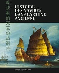 Xi Long Fei - Histoire des navires dans la Chine ancienne.