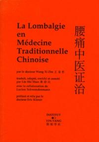Xi-Zhe Wang - La lombalgie en médecine traditionnelle chinoise.