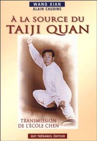 A la Source du Taiji Quan - Transmission de lEcole Chen.pdf