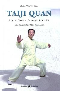 Xian Wang - Taiji quan style Chen - Les formes 8 et 24. 1 DVD