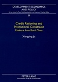 Xianping Jia - Credit Rationing and Institutional Constraint - Evidence from Rural China.