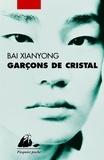 Xianyong Bai - Garçons de cristal.