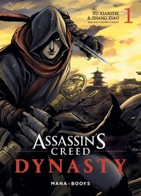 Xianzhe Xu - Assassin's Creed Dynasty Tome 1 : .