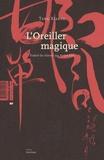 Xianzu Tang - L'oreiller magique.