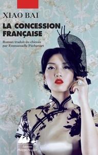 Xiao Bai - La concession française.