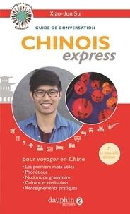 Xiao-Jun Su - Chinois express - Guide de conversation.