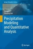 Xiaofan Li et Shouting Gao - Precipitation Modeling and Quantitative Analysis.