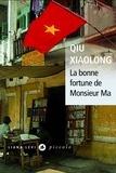 Xiaolong Qiu - La bonne fortune de Monsieur Ma.