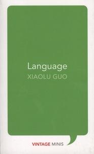 Xiaolu Guo - Language.