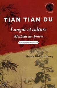 Tian Tian Du - Langue et culture, méthode de chinois niveau intermédiaire.pdf