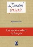 Xiaoquan Chu - Les verbes modaux du français.