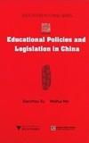 Xiaozhou Xu et Weihui Mei - Educational Policies and Legislation in China.