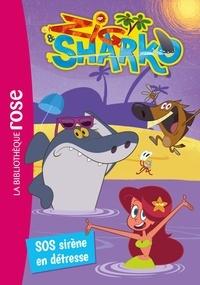 Xilam - Zig et Sharko 05 - SOS, sirène en détresse.