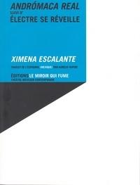 Ximena Escalante - Andromaca real suivi d'Electre se réveille.
