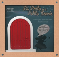 Ximena Maier - La petite porte de la petite souris - Avec 1 porte magique en bois.