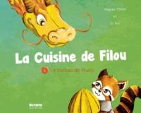 Xin Li et Magali Pham - La cuisine de Filou Tome 1 : Le bâteau de fruits.