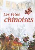 Xin Qi - Les fêtes chinoises.