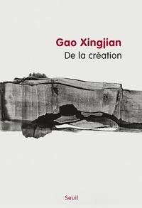 Xingjian Gao - De la création.