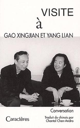 Xingjian Gao et Lian Yang - Visite à Gao Xingjian et Yang Lian - Conversation.