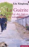 Xinglong Liu - La Guérite - La force des farces en terre chinoise.