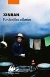 Xinran - Funérailles célestes.
