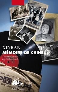 Xinran et Prune Cornet - Mémoire de Chine - Les Voix d'une génération silencieuse.