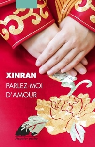 Xinran - Parlez-moi d'amour.