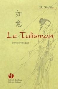 Xinwu Liu - Le talisman.
