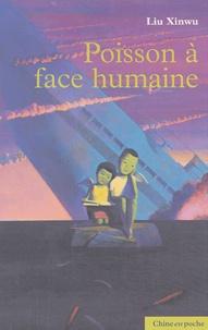 Xinwu Liu - Poisson à face humaine.