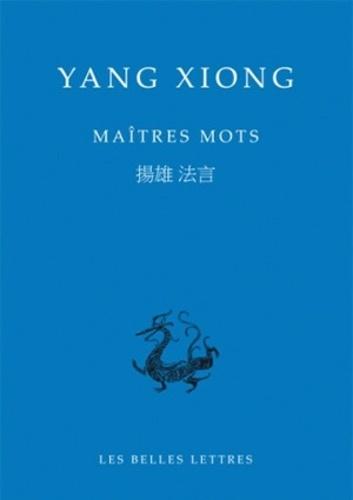 Xiong Yang - Maîtres mots.