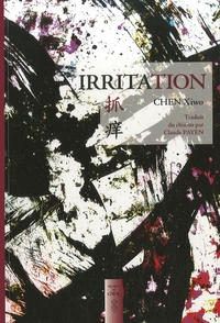 Xiwo Chen - Irritation.