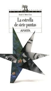 Xose Antonio Neira cruz - La estrella de siete puntas.