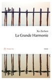Xu Zechen - La grande harmonie.