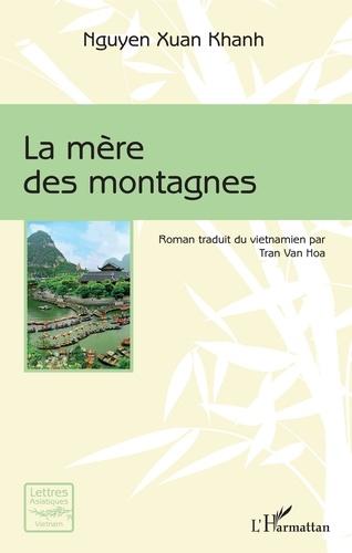 Xuan Khanh Nguyen - La mère des montagnes.