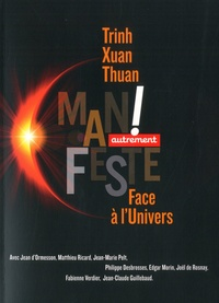 Xuan-Thuan Trinh - Face à l'univers.