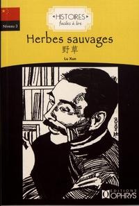 Xun Lu - Herbes sauvages.