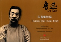 Xun Lu - Toujours sous le dais fleuri.