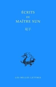 Xunzi - Ecrits de maitre Xun/Xunzi.
