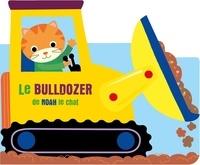 XXX - À l'aventure - Le bulldozer de Noah le chat.