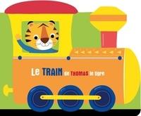 XXX - À l'aventure - Le train de Thomas le tigre.