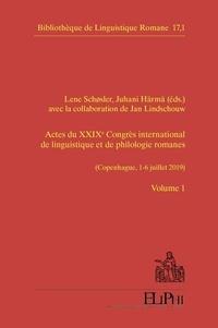 XXX - Actes du XXIXe Congrès international de linguistique et de philologie romanes (Copenhague, 1-6 juill.