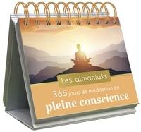 XXX - Almaniak 365 jours de méditation de pleine conscience.