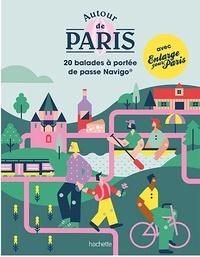 XXX - Autour de Paris - 20 balades à portée de pass Navigo®.