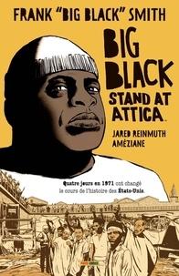 XXX - Big Black Stand at Attica.