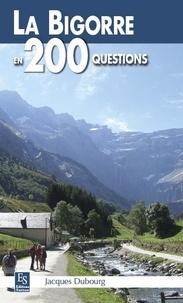 XXX - Bigorre en 200 questions (La).